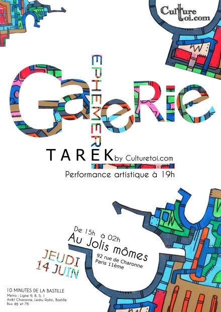 "Tarek in ""Galeries Ephémères by Culturetoi.com"""